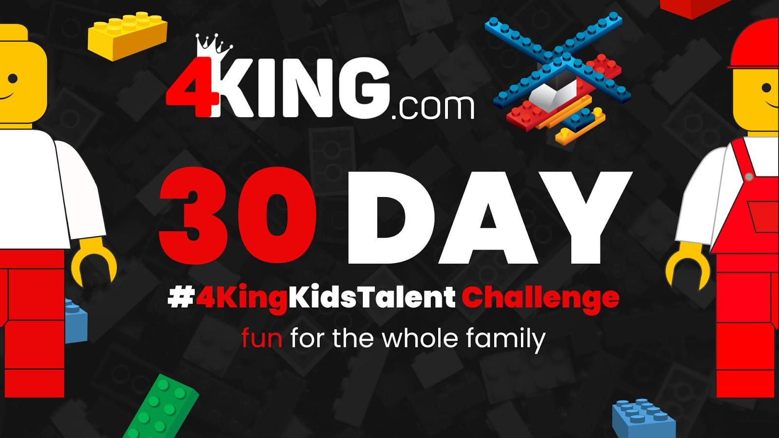 30 Day #4KingKidsTalent Challenge