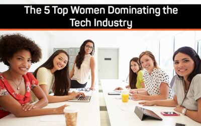 The 5 Top Women Dominating the Tech Industry