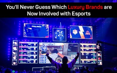 You'll Never Guess Which Luxury Brands are Now Involved with Esports