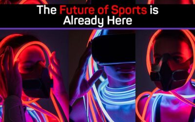 The Future of Sports is Already Here