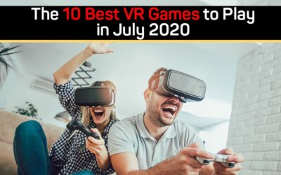 The 10 Best VR Games to Play in July 2020