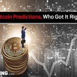 Bitcoin Predictions, Who Got It Right