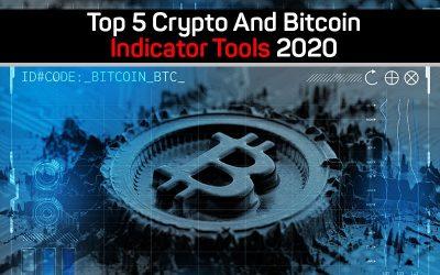 Top 5 Crypto And Bitcoin Indicator Tools 2020