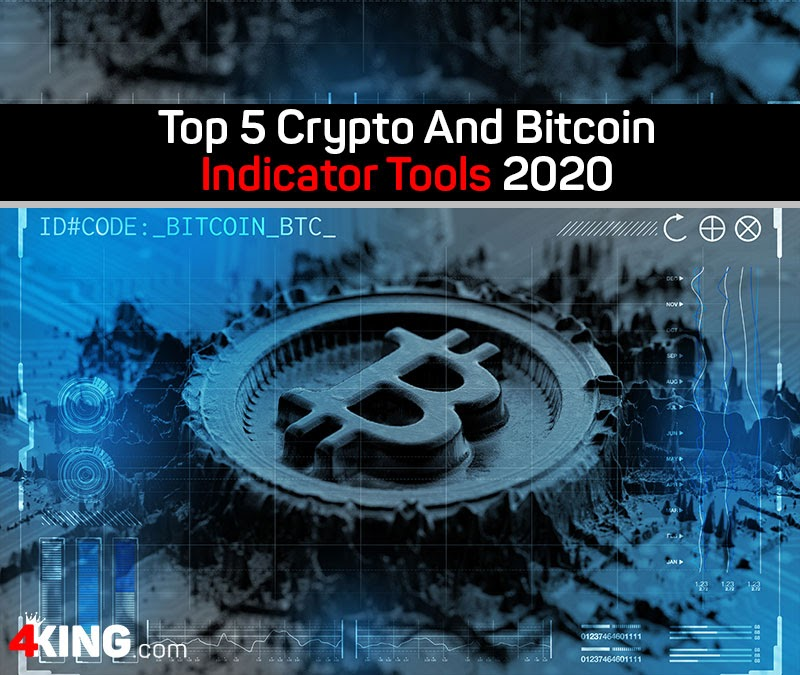 top 5 crypto and bitcoin indicator tools