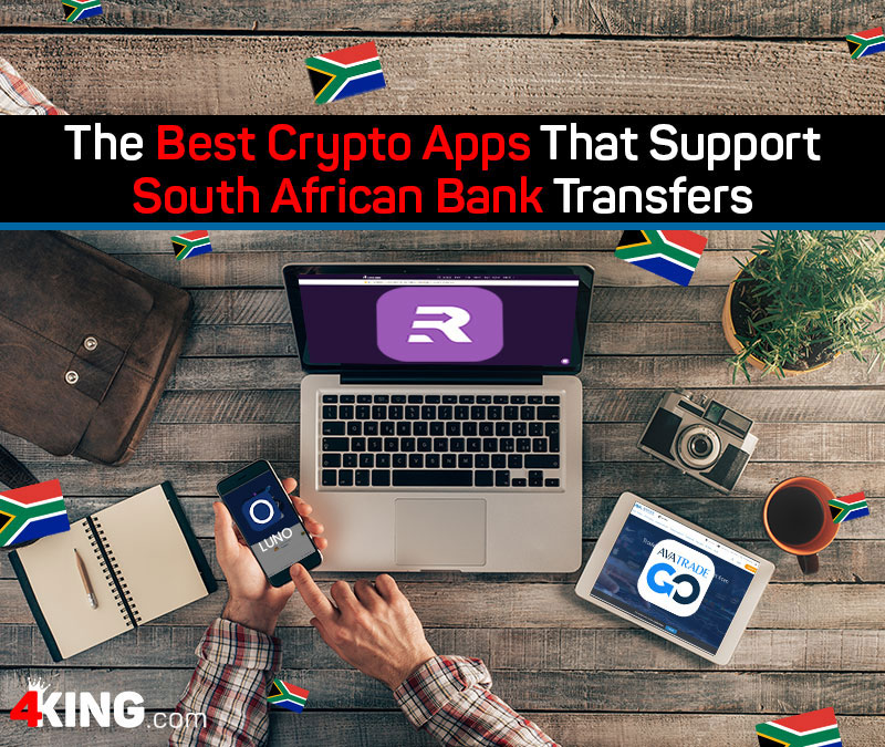 The 3 Best Crypto Apps That Support South African Bank Transfer