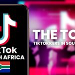 The Top 5 TikTokkers in South Africa