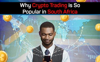 Why Crypto Trading is So Popular in South Africa