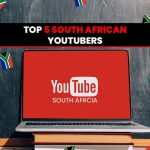 Top 5 South African YouTubers