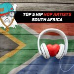 Top 5 Hip Hop Artists In South Africa