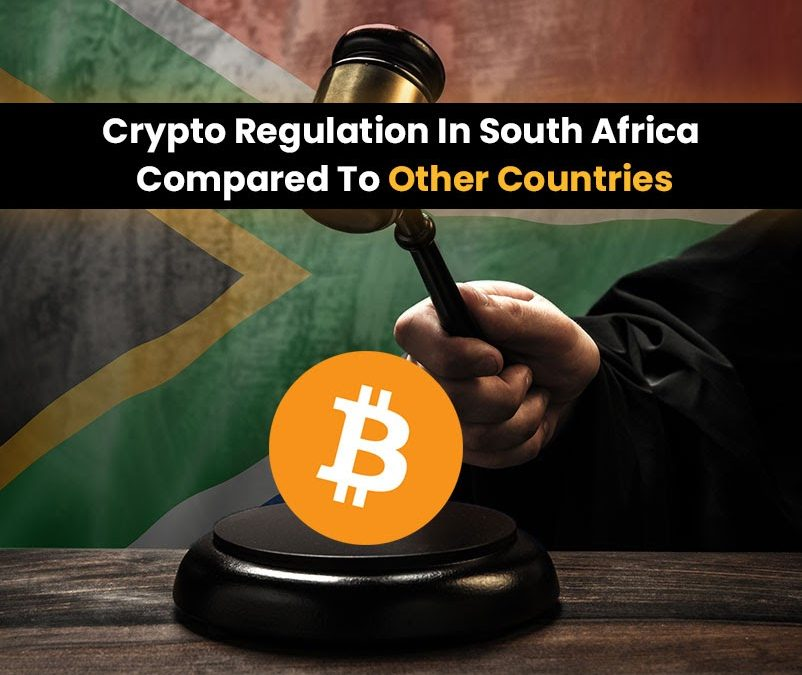 How Will Crypto Regulation In South Africa Work Compared To Other Countries