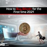 How To Buy Bitcoin For The First Time 2021