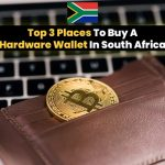 Top 3 Places To Buy A Hardware Wallet In South Africa