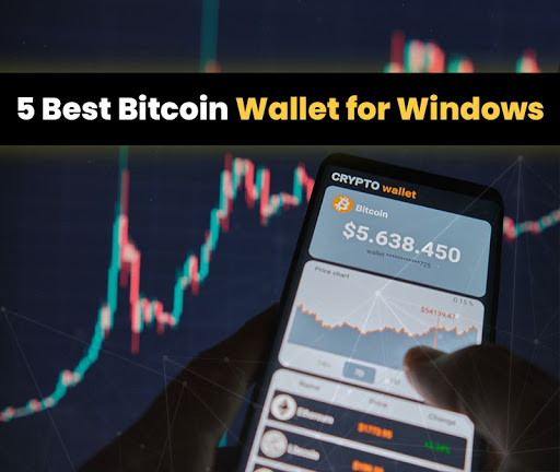 5 Best Bitcoin Wallets for Windows