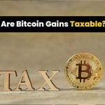 Are Bitcoin Gains Taxable?