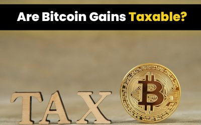 Are Bitcoin Gains Taxable?