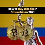 How to Buy Bitcoin in Columbia in 2021