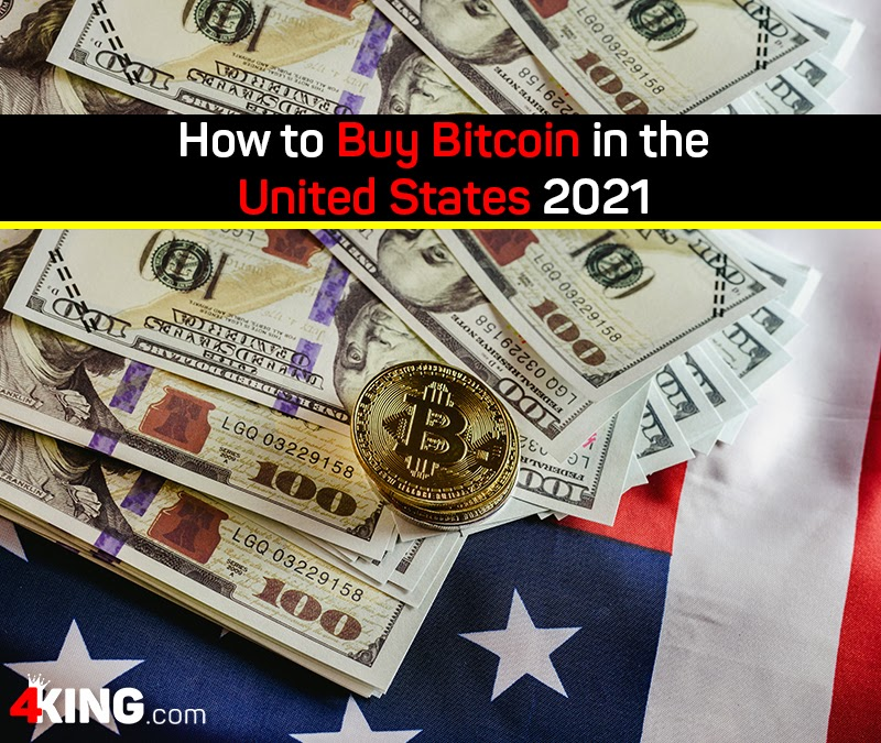 How to Buy Bitcoin in the United States in 2021